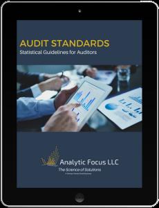 Analytic Focus, Audit Standards Statistical Guidelines
