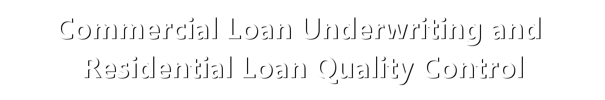 commercial_loan_underwriting_and_quality_control